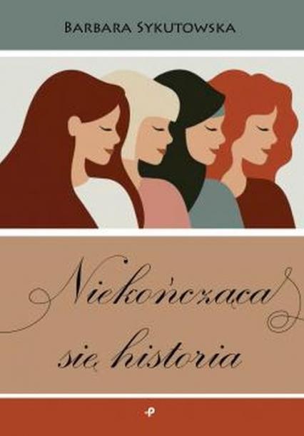 Niekończąca się historia - Barbara Sykutowska | okładka
