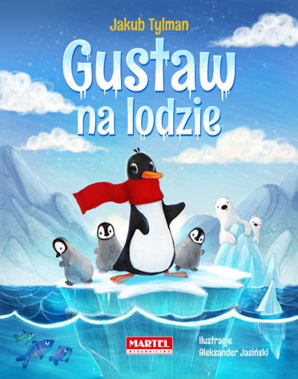 Gustaw na lodzie - Jakub Tylman   okładka
