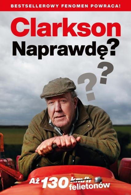 Naprawdę?  - Jeremy Clarkson | okładka