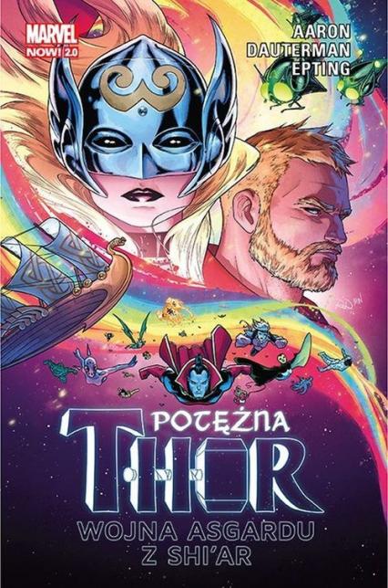 Potężna Thor Tom 3 Wojna Asgardu z Shi'ar Marvel Now 2.0 - Jason Aaron | okładka