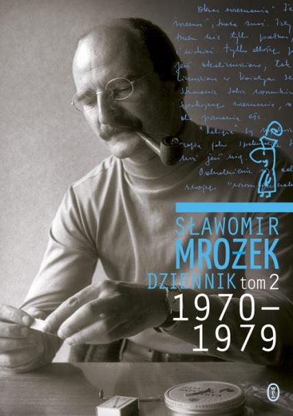 Dziennik Tom 2 1970-1979 - Sławomir Mrożek | okładka
