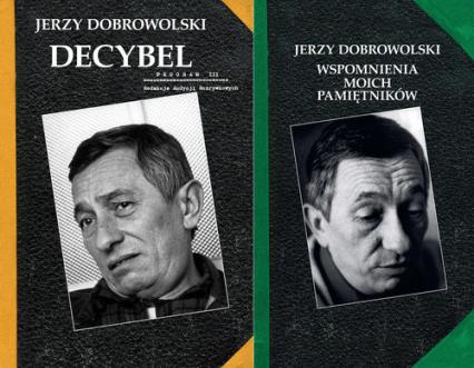 Decybel / Wspomnienia moich pamiętników Pakiet - Jerzy Dobrowolski | okładka