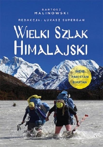 Wielki Szlak Himalajski Indie, Pakistan, Bhutan -    okładka