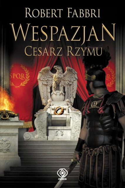 Wespazjan Tom 9 Cesarz Rzymu - Robert Fabbri   okładka