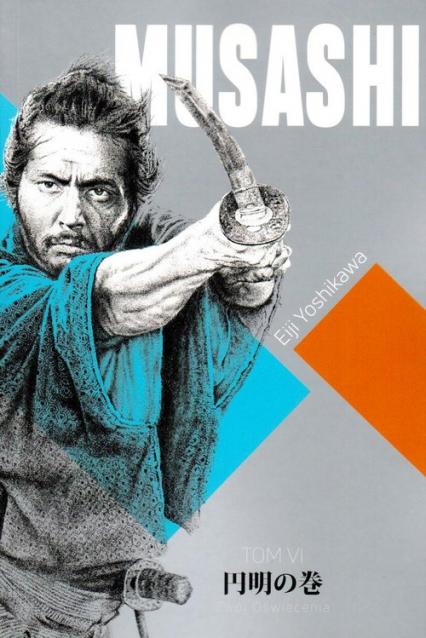 Musashi Tom 6 Zwój oświecenia - Eiji Yoshikawa | okładka