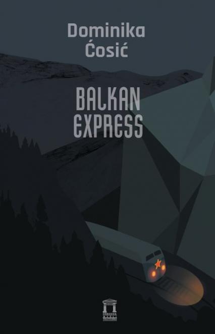 Balkan Express - Dominika Ćosić | okładka