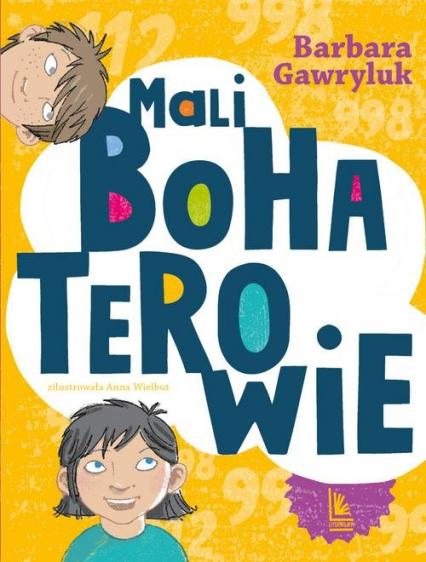 Mali bohaterowie - Barbara Gawryluk | okładka