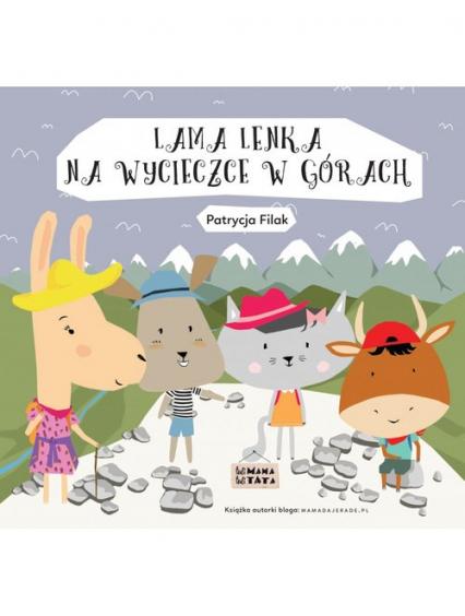 Lama Lenka na wycieczce w górach - Patrycja Filak | okładka