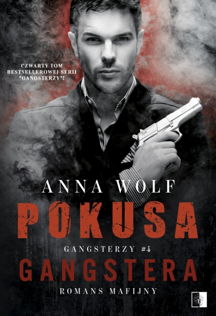 Pokusa Gangstera - Wolf Anna | okładka