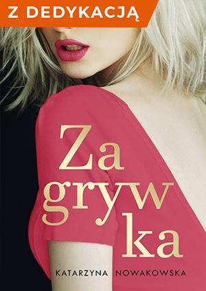 Zagrywka z dedykacją - Katarzyna Nowakowska   okładka