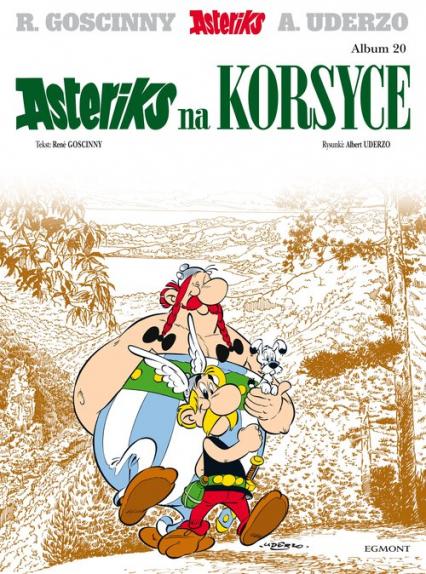 Asteriks na Korsyce 20 - Rene Goscinny   okładka