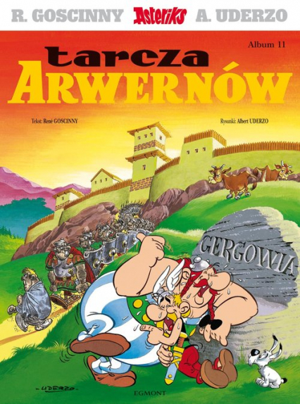Asteriks Tarcza Arwernów 11 - Rene Goscinny   okładka