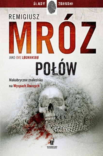 Połów - Remigiusz Mróz | okładka
