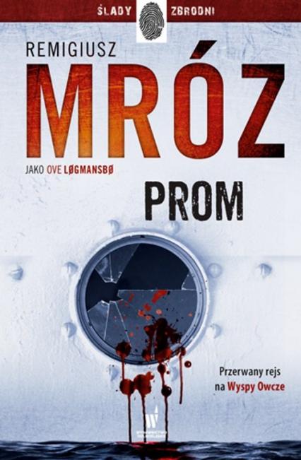 Prom - Remigiusz Mróz   okładka