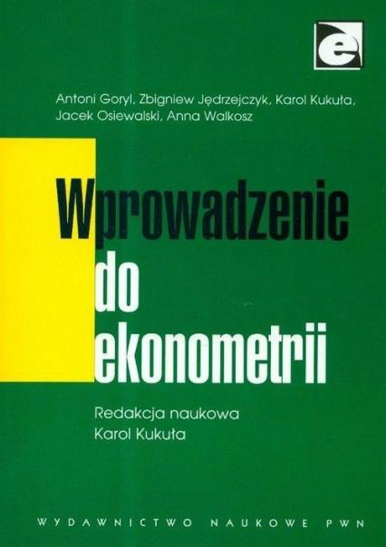 Wprowadzenie do ekonometrii - zbiorowa Praca   okładka