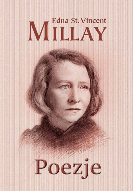 Poezje - Millay Edna St. Vincent | okładka
