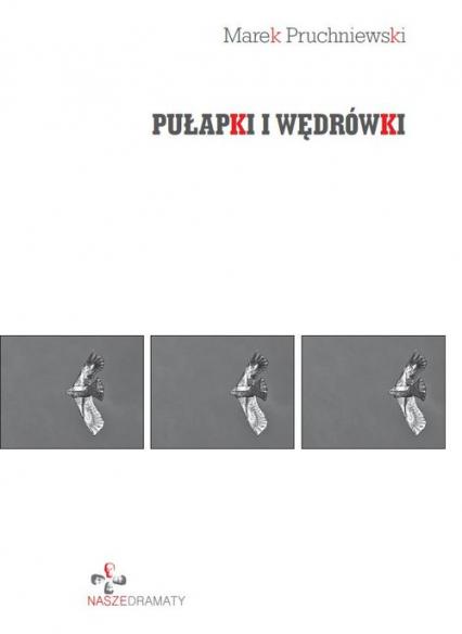 Pułapki i wędrówki - Marek Pruchniewski | okładka