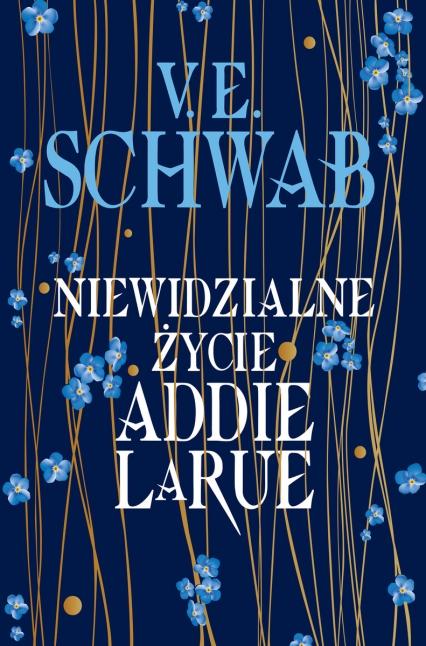 Niewidzialne życie Addie LaRue - Schwab Victoria | okładka
