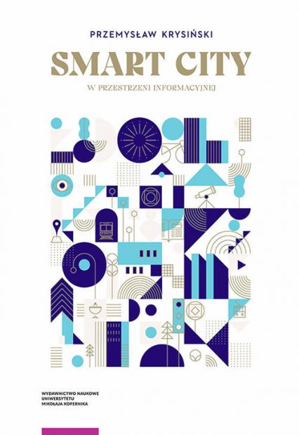 Smart city w przestrzeni informacyjnej - Przemysław Krysiński | okładka