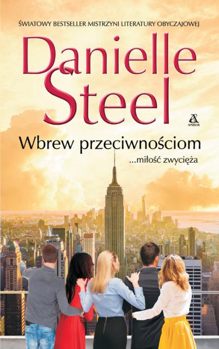 Wbrew przeciwnościom - Danielle Steel | okładka