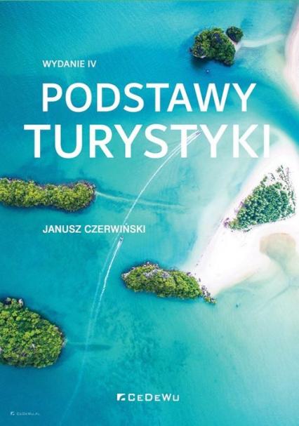 Podstawy turystyki - Janusz Czerwiński | okładka