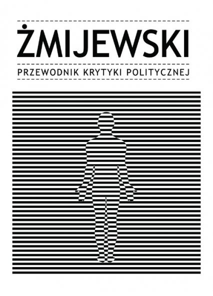 Żmijewski Przewodnik Krytyki Politycznej -  | okładka