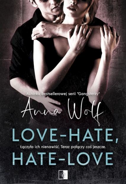 Love-Hate, hate-love - Anna Wolf | okładka