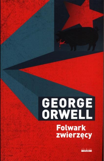 Folwark zwierzęcy - George Orwell | okładka
