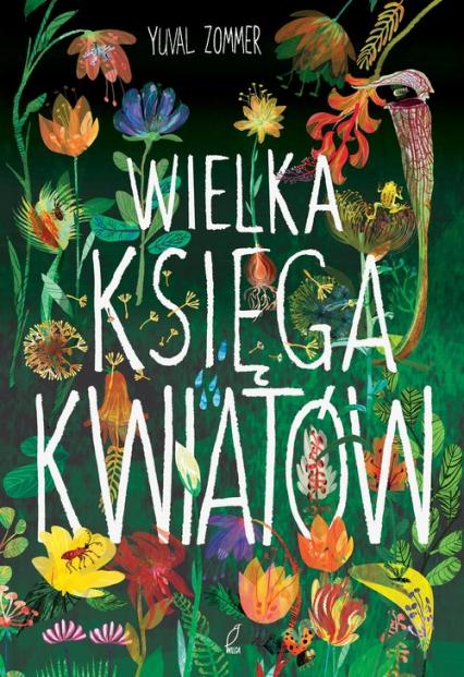 Wielka księga kwiatów - Yuval Zommer | okładka