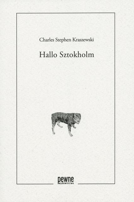 Hallo Sztokholm - Kraszewski Charles Stephen   okładka