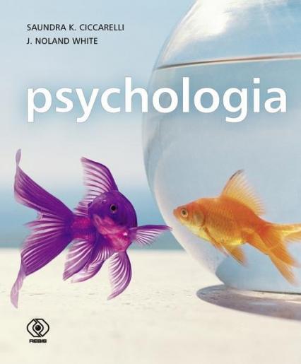 Psychologia - J. Noland White , Saundra K. Ciccarelli | okładka