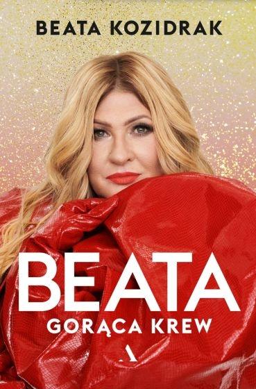Beata. Gorąca krew - Beata Kozidrak | okładka