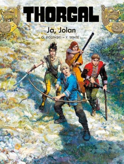 Thorgal Tom 30 Ja Jolan - Yves Sente   okładka