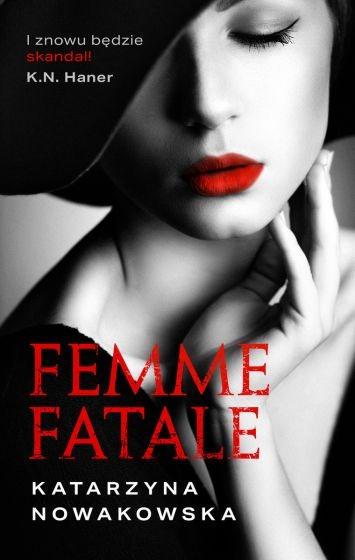 Femme fatale - Katarzyna Nowakowska | okładka