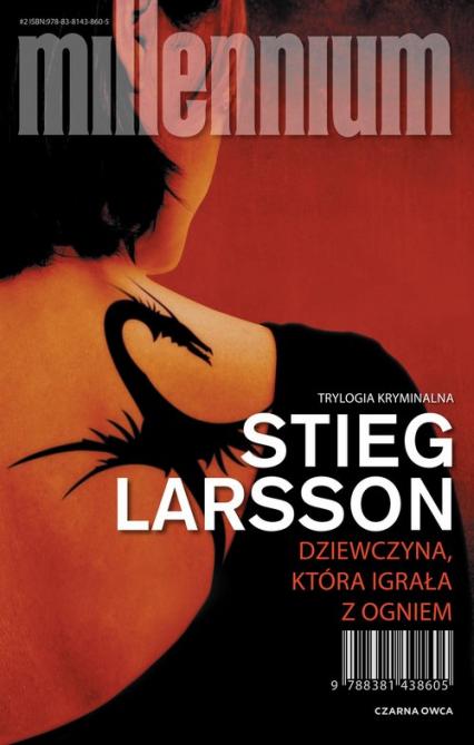 Dziewczyna, która igrała z ogniem - Stieg Larsson | okładka
