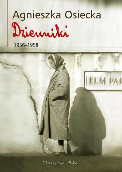 Dzienniki 1956-1958 - Agnieszka Osiecka | okładka