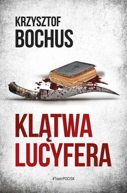 Klątwa lucyfera - Krzysztof Bochus | okładka