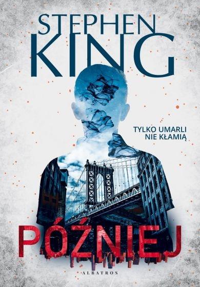 Później - Stephen King | okładka