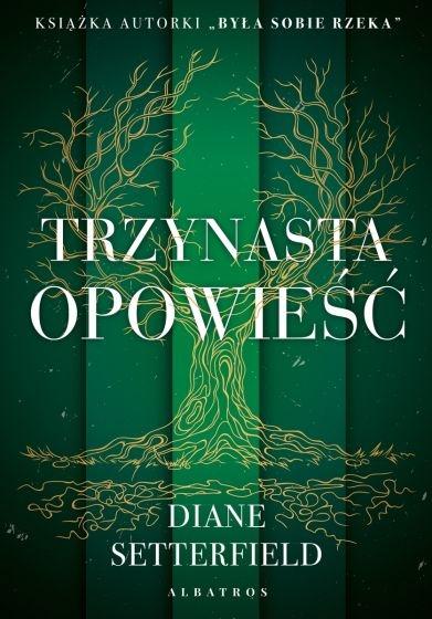Trzynasta opowieść - Diane Setterfield | okładka