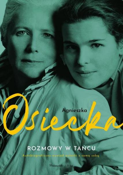 Rozmowy w tańcu - Agnieszka Osiecka | okładka