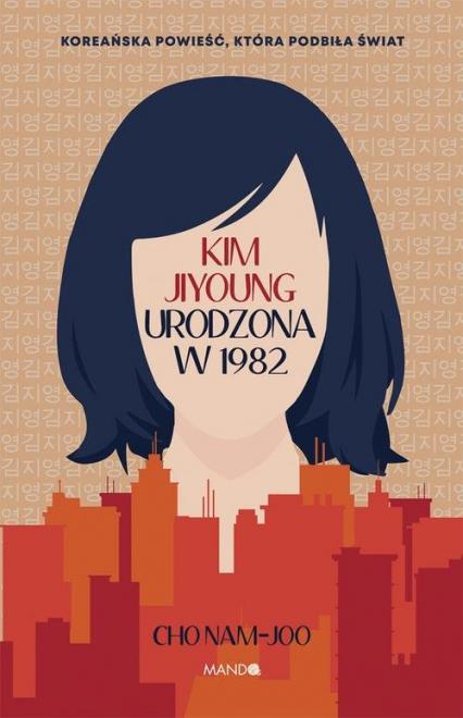 Kim Jiyoung Urodzona w 1982 - Cho Nam-joo | okładka