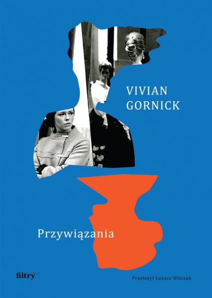 Przywiązania - Vivian Gornick | okładka