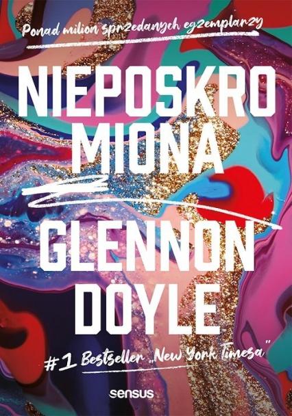 Nieposkromiona - Glennon Doyle | okładka