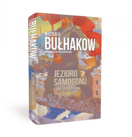 Jezioro samogonu i inne opowiadania - Michaił Bułhakow   okładka