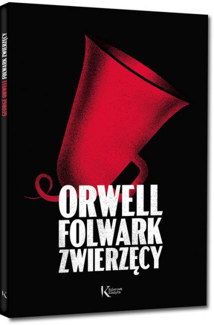 Folwark zwierzęcy - George Orwell   okładka