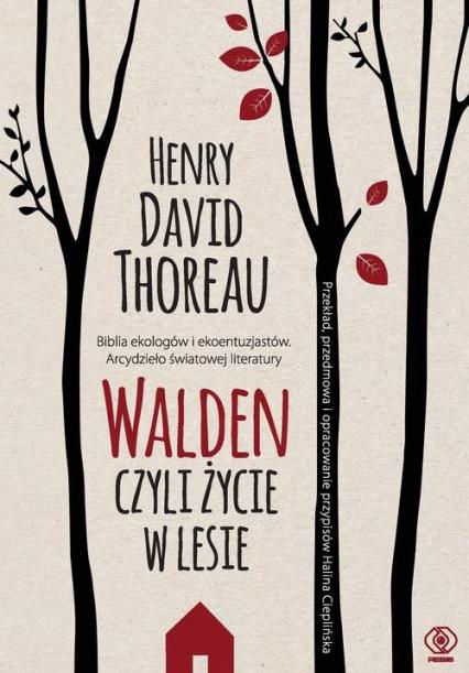 Walden Czyli życie w lesie - Thoreau Henry David   okładka