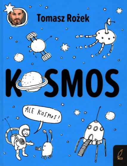 Kosmos - Tomasz Rożek   okładka