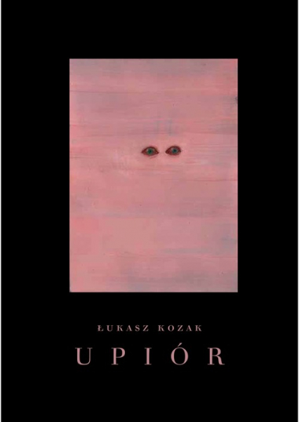 Upiór Historia naturalna - Łukasz Kozak | okładka