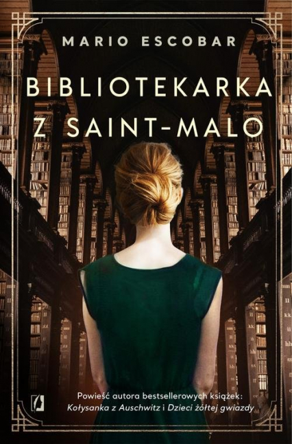 Bibliotekarka z Saint-Malo - Mario Escobar | okładka