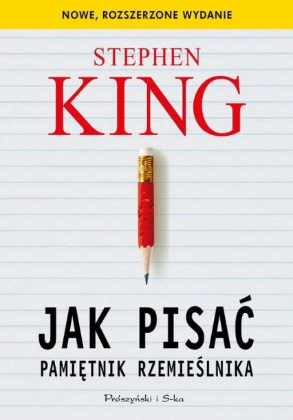 Jak pisać Pamiętnik rzemieślnika - Stephen King   okładka